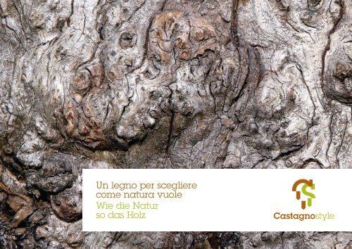 Un legno per scegliere come natura vuole Wie die Natur so das Holz