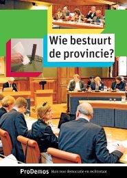 ProDemos-Wie bestuurt de provincie-mei 2012.pdf