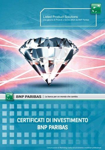 CERTIFICATI DI INVESTIMENTO BNP PARIBAS - Prodottidiborsa