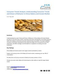 JSB Market Research - Consumer Trends Analysis: Understanding Consumer Trends and Drivers of Behavior in Chinas Bakery and Cereals Market