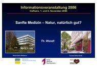 Informationsveranstaltung 2006 Sanfte Medizin – Natur, natürlich gut?