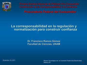 La corresponsabilidad en la regulación y normalización ... - Profeco
