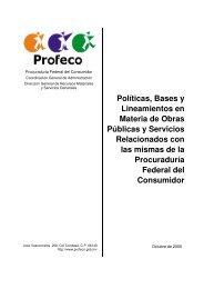 Políticas, Bases y Lineamientos en Materia de Obras ... - Profeco