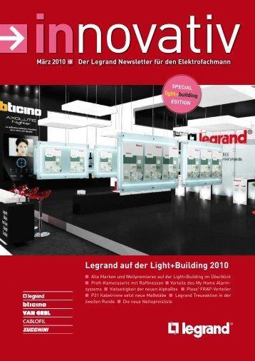 Innovativ März 2010pdf, 9.5 MB - Legrand - Legrand Austria GmbH
