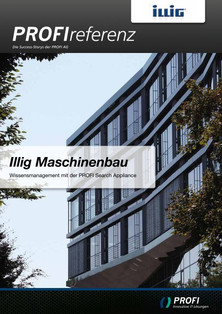 Neue Referenz mit Illig Maschinenbau - PROFI Engineering ...