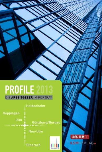 ProfIle 2013 - PROFILE - Die Arbeitgeber der Region im Porträt