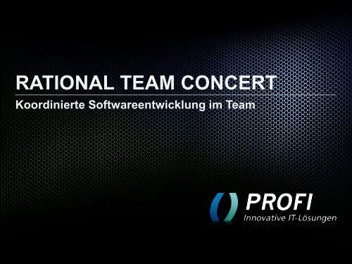 rational team concert - PROFI Engineering Systems AG