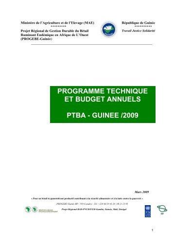 programme technique et budget annuels ptba - guinee ... - PROGEBE