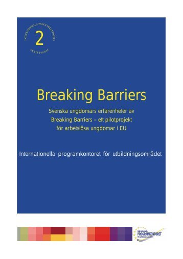 Breaking Barriers - Internationella programkontoret för ...