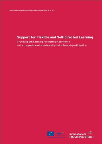 Support for Flexible and Self-directed Learning