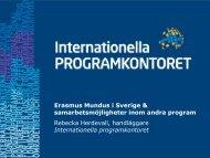 Erasmus Mundus i Sverige och samarbetsmöjligheter inom andra ...