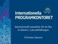 Internationellt samarbete för att öka kvaliteten i yrkesutbildningen ...