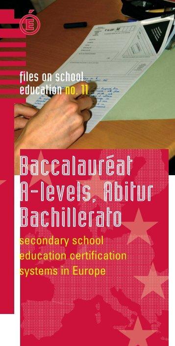 Baccalauréat, A-levels, Abitur, Bachillerato