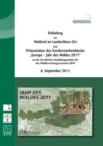 Europa – Jahr des Waldes 2011 - proHolz Oberösterreich