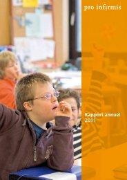 Pro Infirmis Rapport annuel 2011 - pdf, 647K