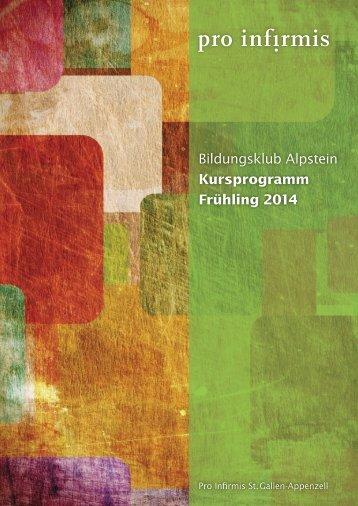 Bildungsklub Alpstein Kursprogramm Frühling 2014 - Pro Infirmis