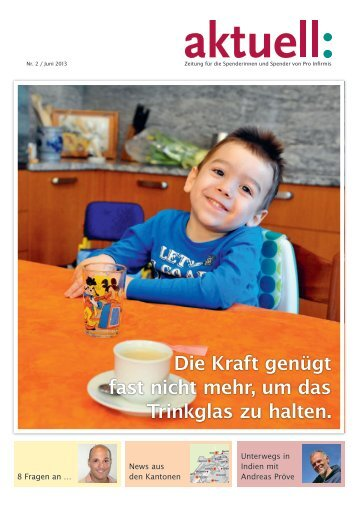 Spenderzeitung Aktuell 2/13 - pdf, 1.3M - Pro Infirmis