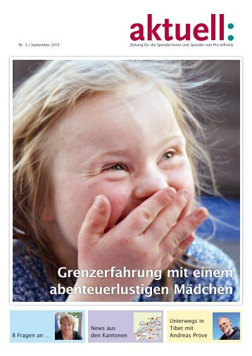 Spenderzeitung Aktuell 3/13 - pdf, 1.6M - Pro Infirmis