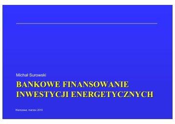 BANKOWE FINANSOWANIE INWESTYCJI ENERGETYCZNYCH