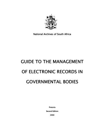 Guide to the Management of Electronic Records in - National ...