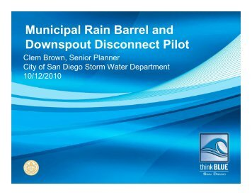City of San Diego's Municipal Rain Barrel and Downspout ...