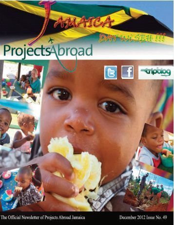 730KB Jamaica Newsletter - December 2012 - Projects Abroad