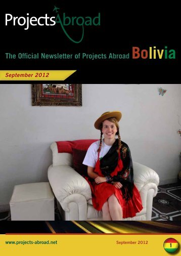 The Official Newsletter of Projects Abroad Bo ia The Official ...
