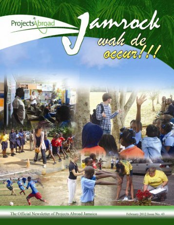 projects abroad jamaica newsletter february 2012 issue no.43