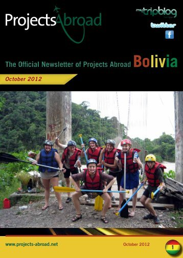 3 Inside and Out An Enriching Experience: Bolivia - Projects Abroad