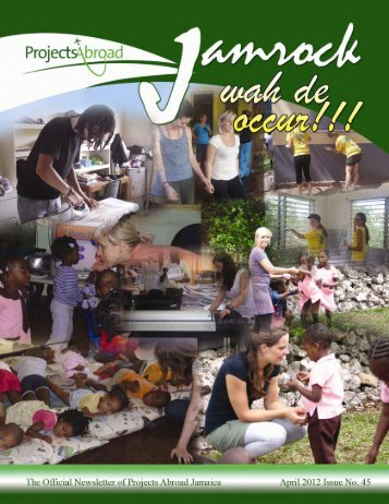 projects abroad jamaica newsletter april 2012 issue no.45