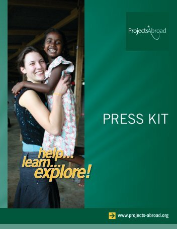 8.6MB Projects Abroad Press Kit