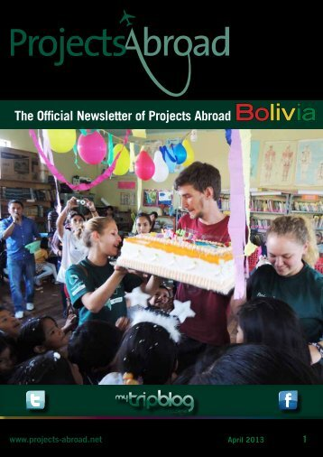 The Official Newsletter of Projects Abroad Bolivia