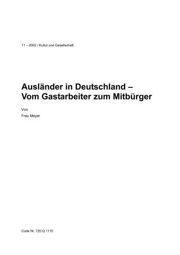 Ausländer in Deutschland – Vom Gastarbeiter ... - projekt-be-online