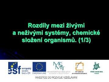 Rozdíly mezi živými a neživými systémy, chemické ... - Projekt EU