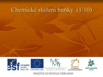 Chemické složení buňky. (1/10) - Projekt EU