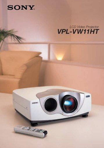VPL-VW11HT - LCD and DLP Projectors