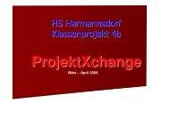 Bericht über den Schulbesuch am 22.4.09 - projektXchange