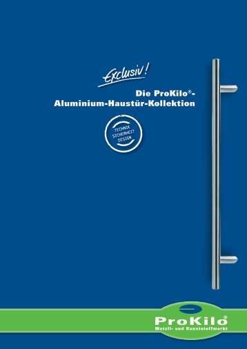 Die ProKilo®- Aluminium-Haustür-Kollektion