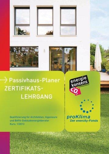 Passivhaus-Planer ZertIFIKAts- lehrGAnG - proKlima Hannover