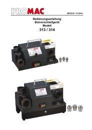 Bedienungsanleitung Bohrerschleifgerät Modell 313 / 314 - Promac