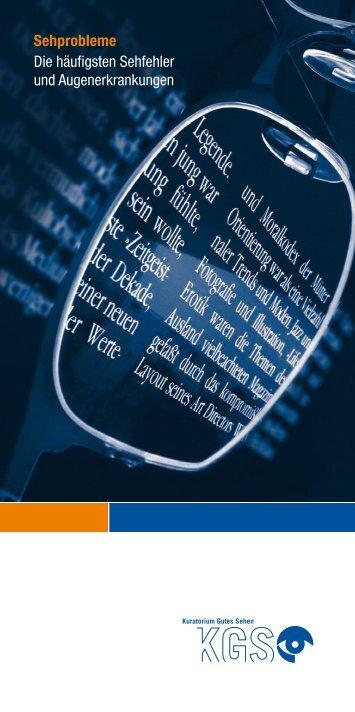Die häufigsten Sehfehler und Augenerkrankungen - Kuratorium ...