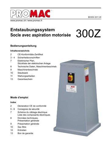 Entstaubungssystem Socle avec aspiration motorisée - Promac