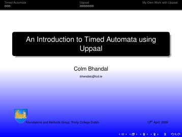 An Introduction to Timed Automata using Uppaal - Trinity College ...
