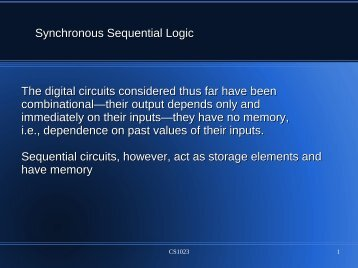 Synchronous Sequential Logic The digital circuits considered thus ...