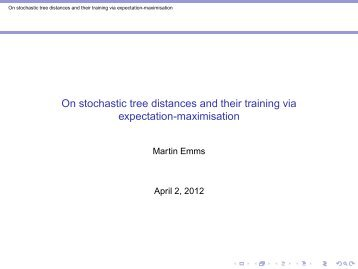On stochastic tree distances and their training via expectation ...
