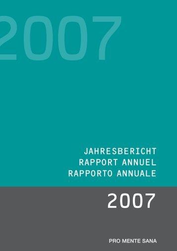 Jahresbericht 2007 - Pro Mente Sana