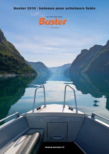 Buster 2010 : bateaux pour acheteurs futés