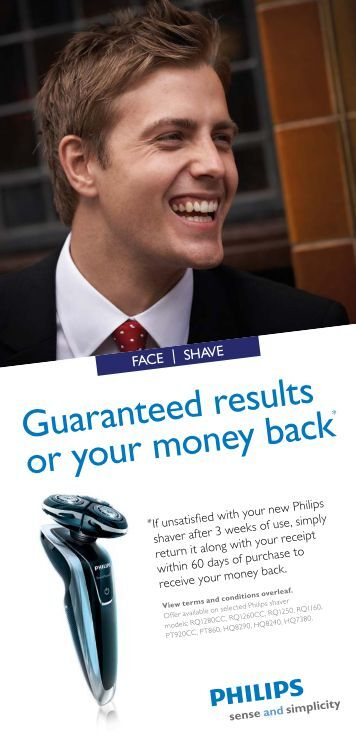 Guaranteed results or your money back - Philips Promotions