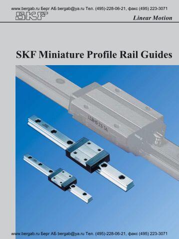 Linear Motion SKF Miniature Profile Rail Guides