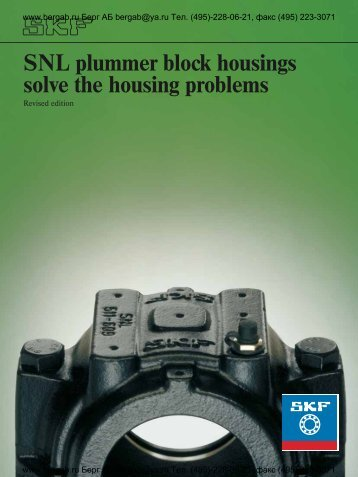 SNL plummer block housings solve the housing problems